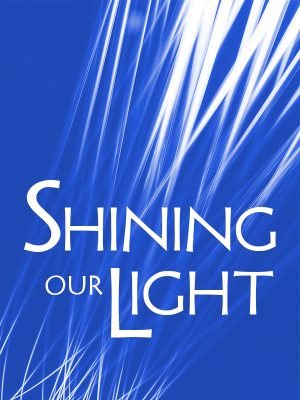 Taking Our Light into the World